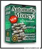 Automatic Money Machine -  Automation The Key To Success