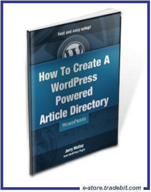 Product picture  How To Create A WordPress Powered Article Directory (MRR)