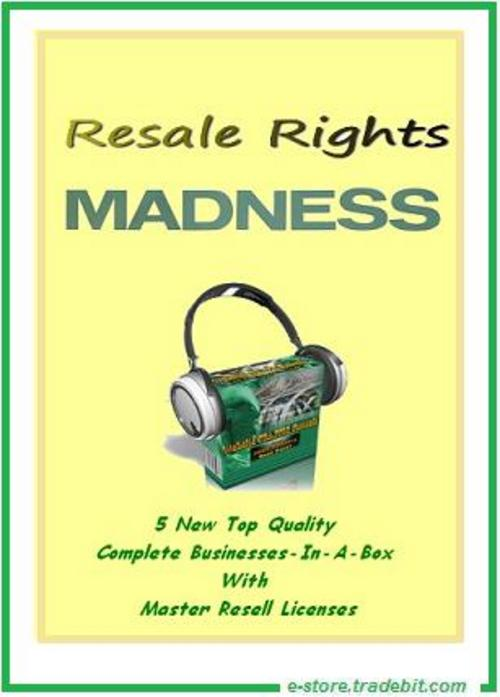 Product picture Resale Rights Madness - 5 New Businesses Box