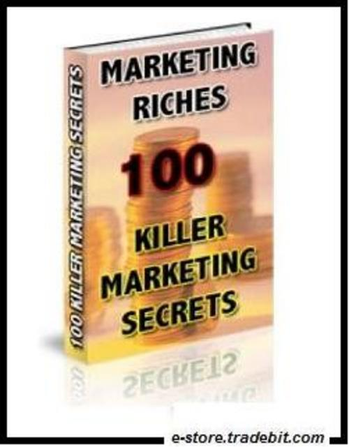 Product picture Marketing Riches: 100 Killer Marketing Secrets!