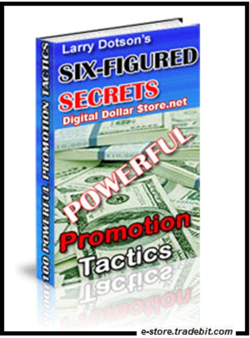 Product picture Six-Figure Secrets: 100 Powerful Promotion Tactics!